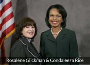 Rosalene Glickman with Condaleeza Rice