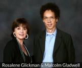 rosalene glickman and malcolm gladwell